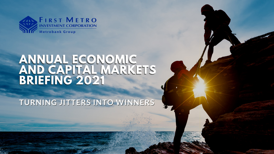 First Metro Economic and Capital Markets Briefing